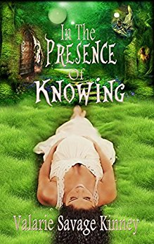 Valarie Savage Kinney - In the Prescence of Knowing Cover
