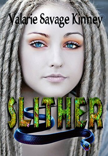 Valarie Savage Kinney ~ Slither New Cover